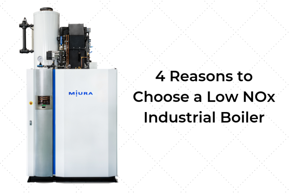 4 Reasons to Choose a Low NOx Industrial Boiler