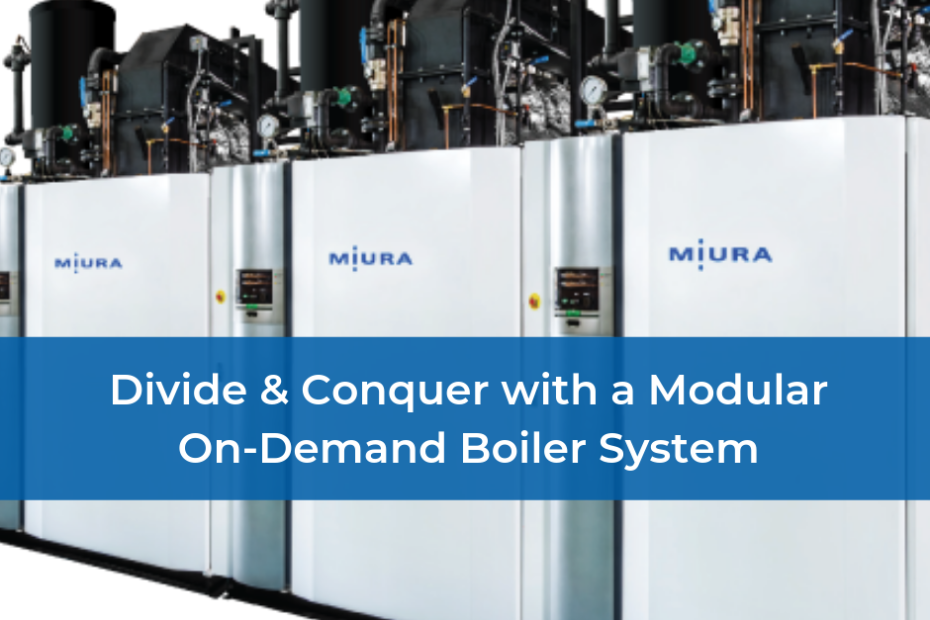 Divide & Conquer With a Modular On-Demand Boiler System