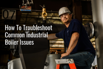 How To Troubleshoot Common Industrial Boiler Issues