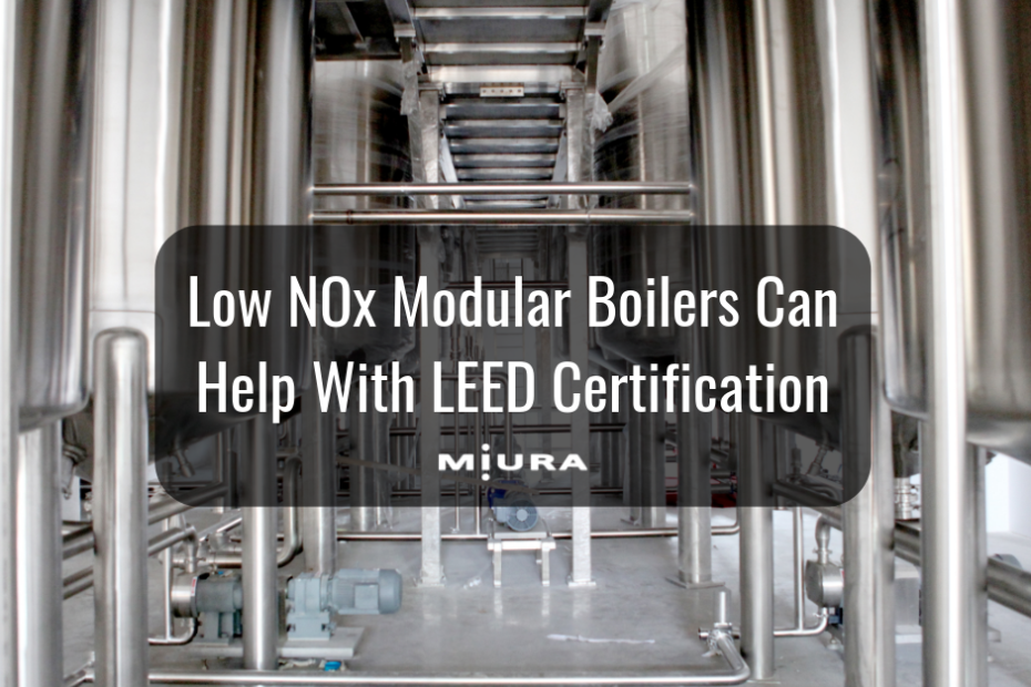 Low NOx Modular Boilers Can Help With LEED Certification