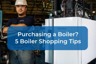 Purchasing an Industrial Boiler? 5 Boiler Shopping Tips