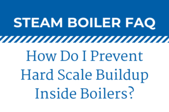 How to Prevent Hard Scale Buildup Inside Boilers