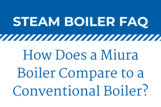 How Do Miura Boilers Compare to Conventional Boilers?