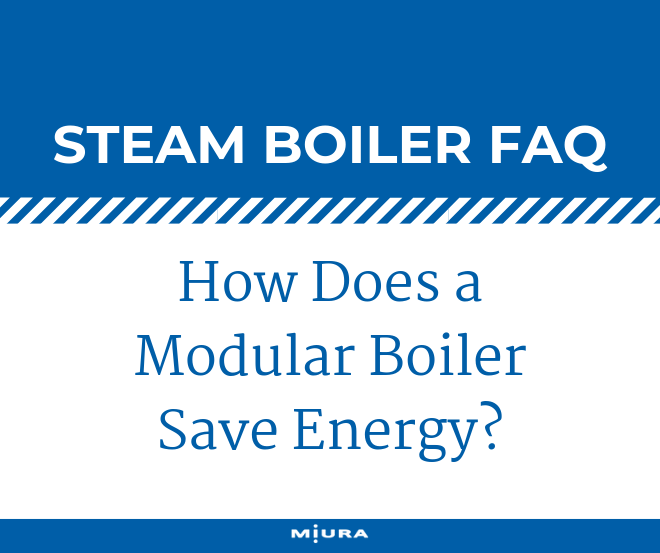 How Does a Modular Boiler Save Energy?