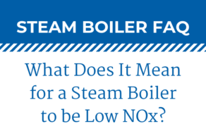 Most Common Steam Boiler Types