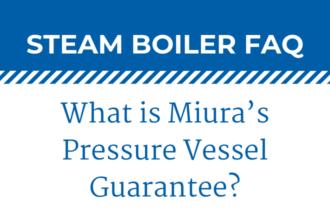 What is Miura's Pressure Vessel Guarantee?