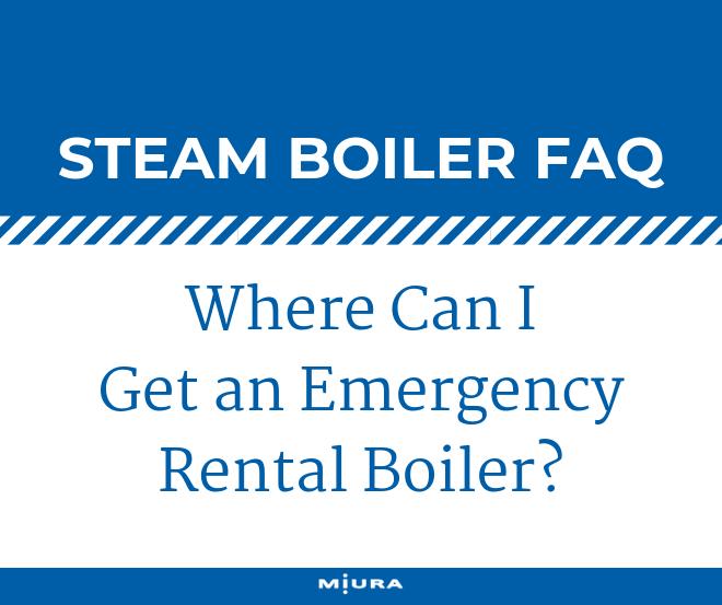 Where Can I Get an Emergency Rental Boiler?