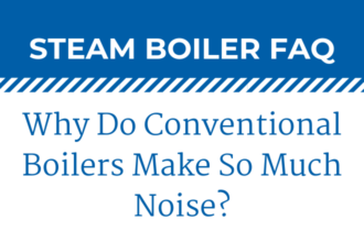 Why Do Conventional Boilers Make So Much Noise?