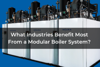What Industries Benefit Most From a Modular Boiler System?