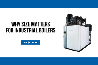 Why Size Matters When it Comes to Industrial Boilers